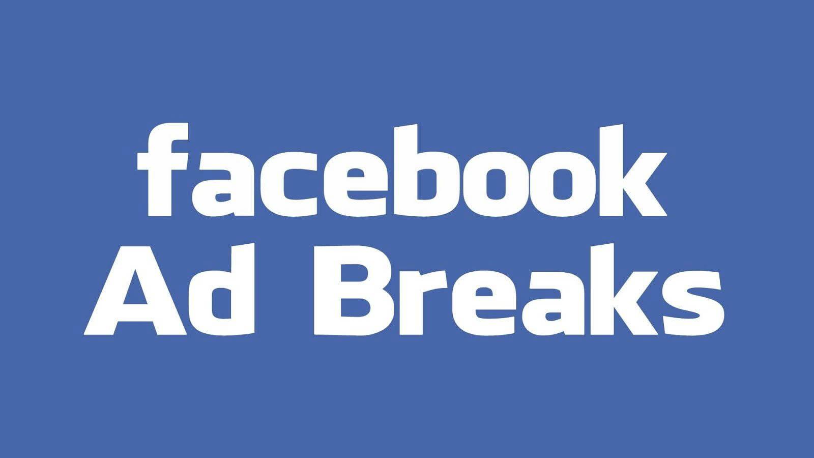 Facebook-Ads-Break