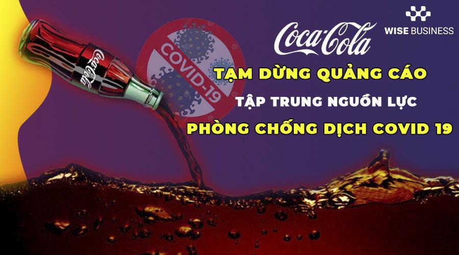 coca-cola-tam-dung-quang-cao-tap-trung-chong-dich